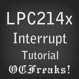 LPC2148 Interrupt Tutorial