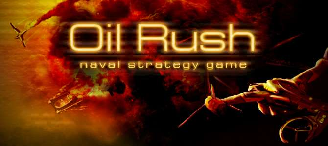Oil Rush Review , A Real Time Strategy Game