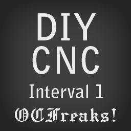 DIY CNC : Interval 1